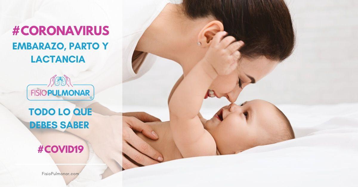 Covid-19, embarazo, parto y lactancia. Todo lo que debes saber